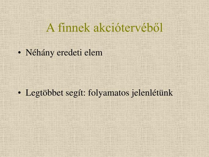 A finnek akciótervéből