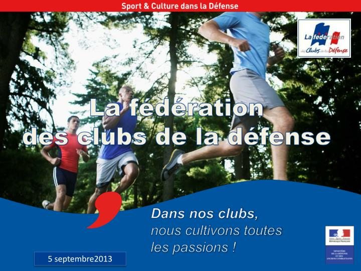 La f d ration des clubs de la d fense