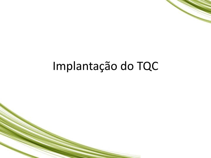 Implantao do TQC