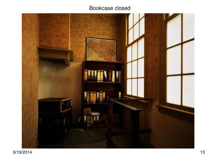 Bookcase closed