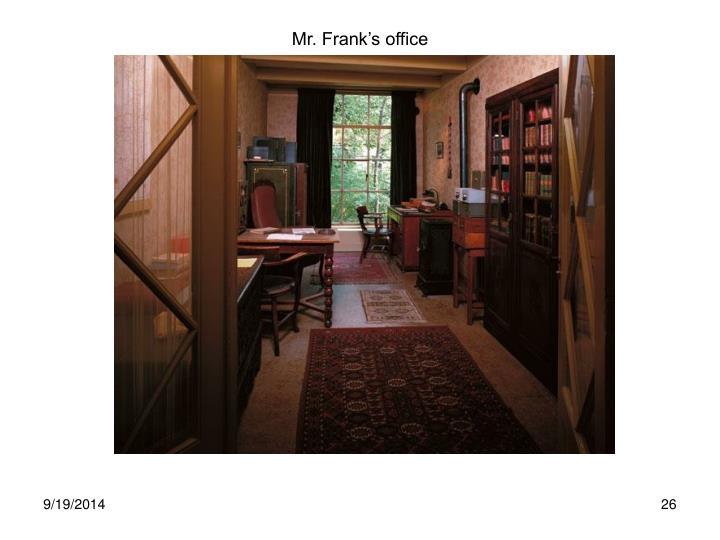 Mr. Frank's office