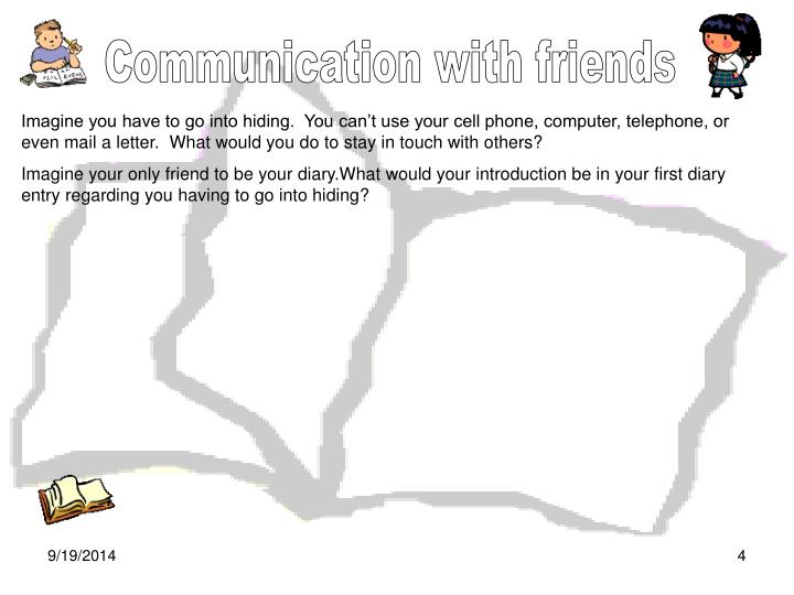 Communication with friends