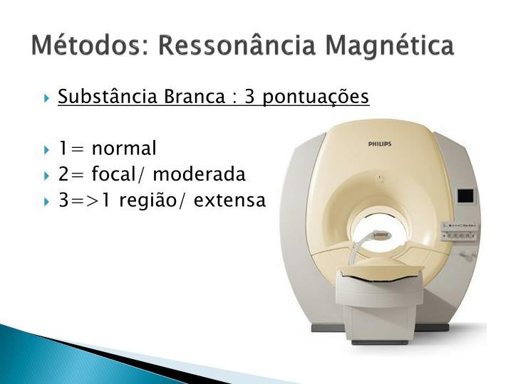 Mtodos: Ressonncia Magntica