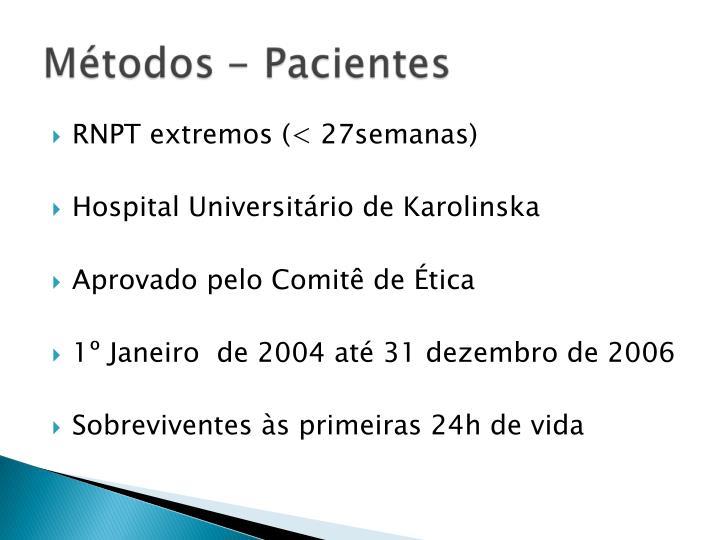 RNPT extremos (< 27semanas)