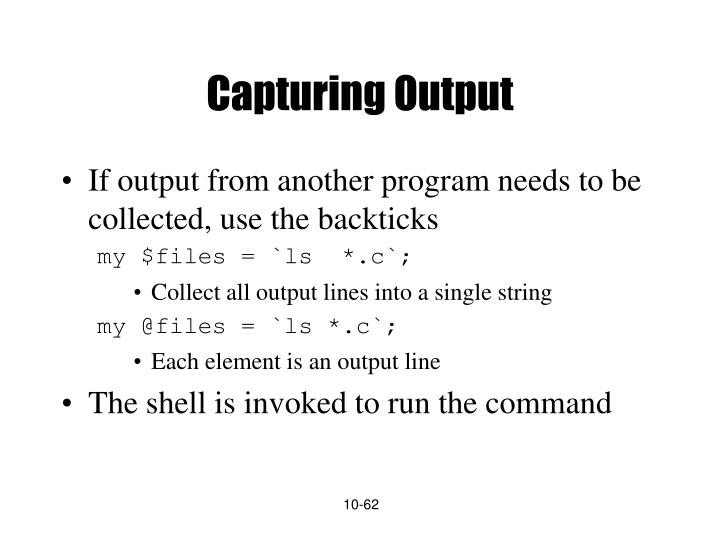 Capturing Output