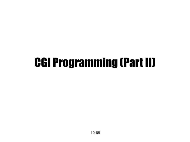 CGI Programming (Part II)