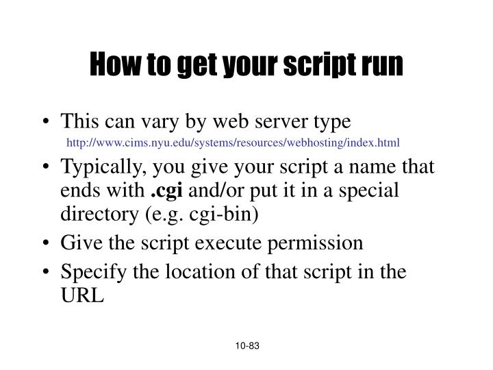 How to get your script run