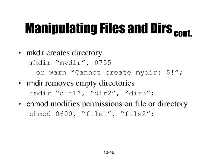 Manipulating Files and Dirs