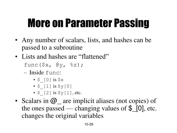 More on Parameter Passing