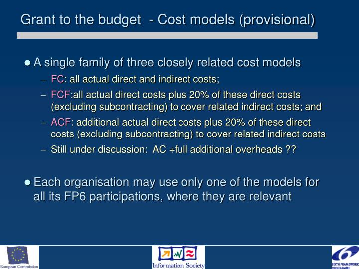 Grant to the budget  - Cost models (provisional)