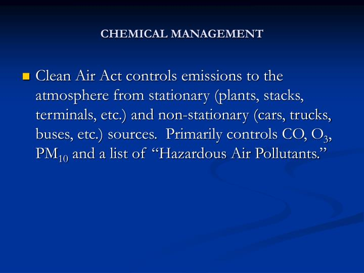 CHEMICAL MANAGEMENT