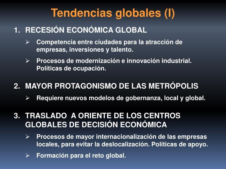 Tendencias globales (I)