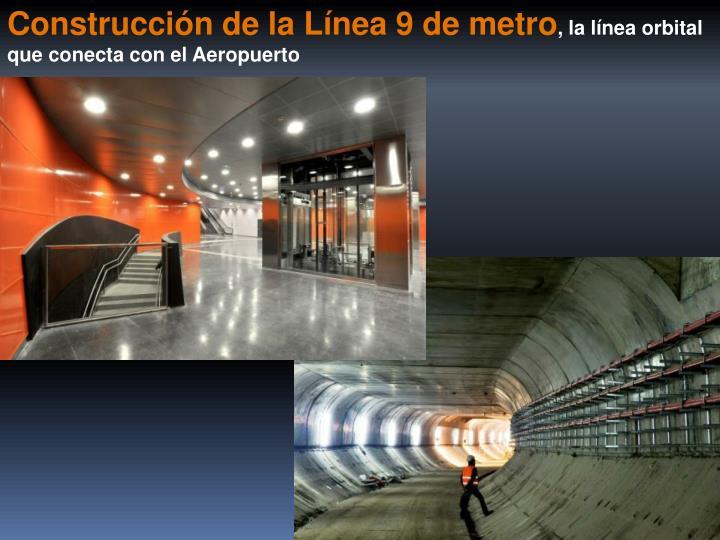Construcción de la Línea 9 de metro