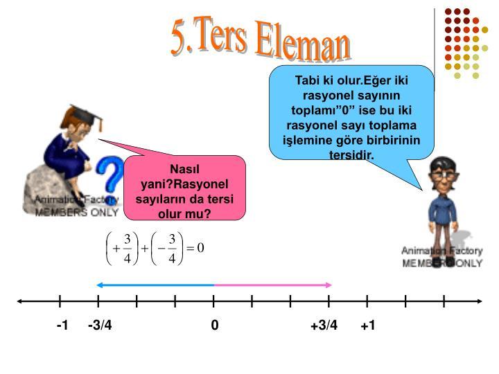 5.Ters Eleman
