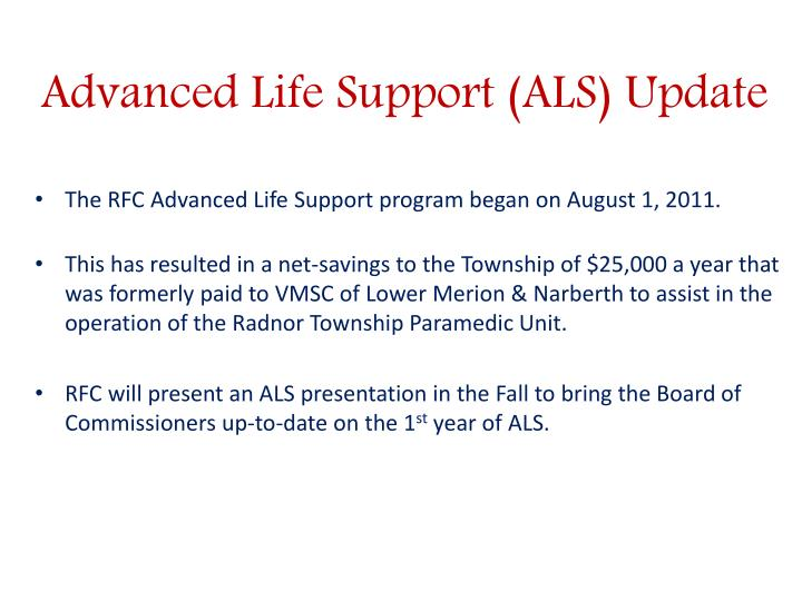 Advanced Life Support (ALS) Update