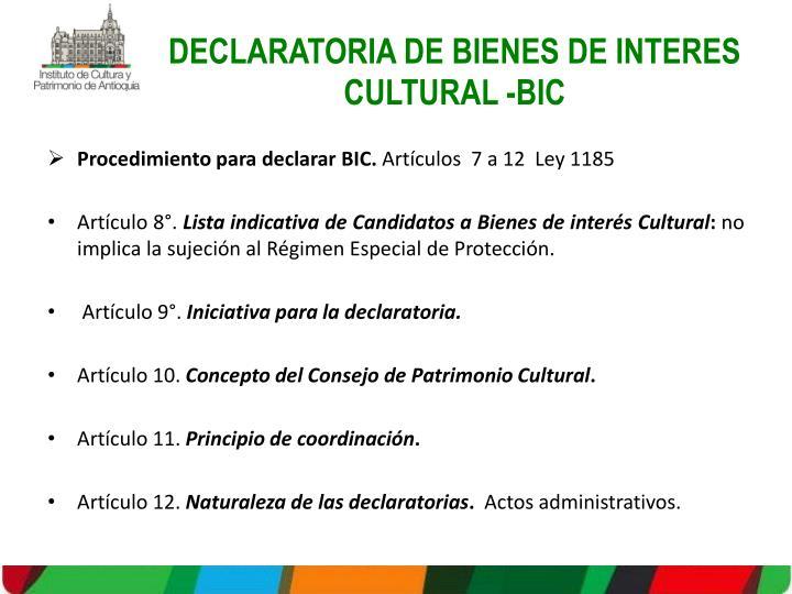 DECLARATORIA DE BIENES DE INTERES CULTURAL -BIC