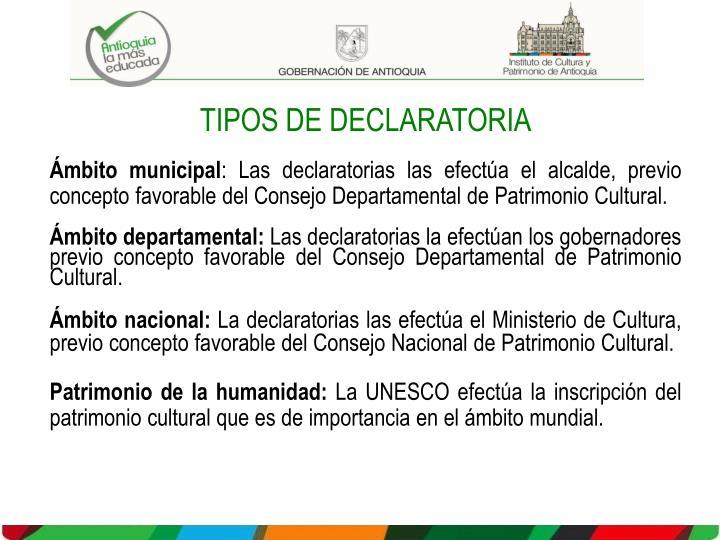 TIPOS DE DECLARATORIA