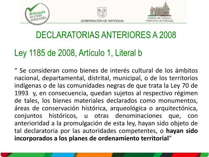 DECLARATORIAS ANTERIORES A 2008