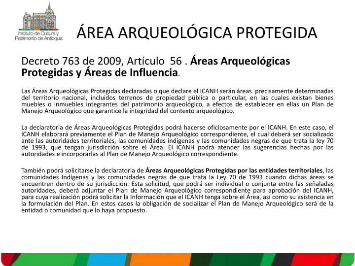 ÁREA ARQUEOLÓGICA PROTEGIDA
