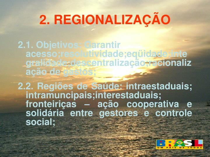 2. REGIONALIZAO