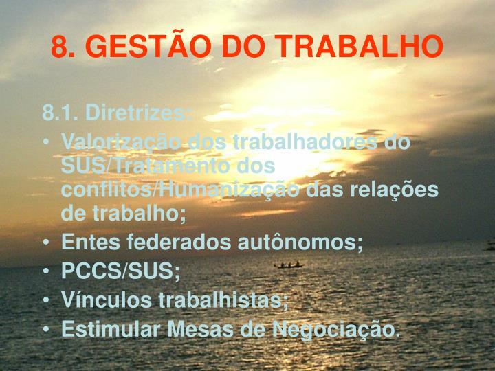 8. GESTO DO TRABALHO