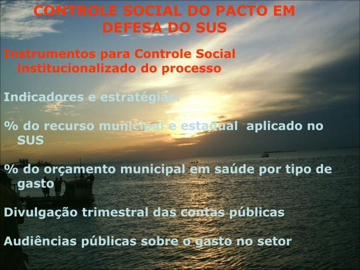 CONTROLE SOCIAL DO PACTO EM DEFESA DO SUS