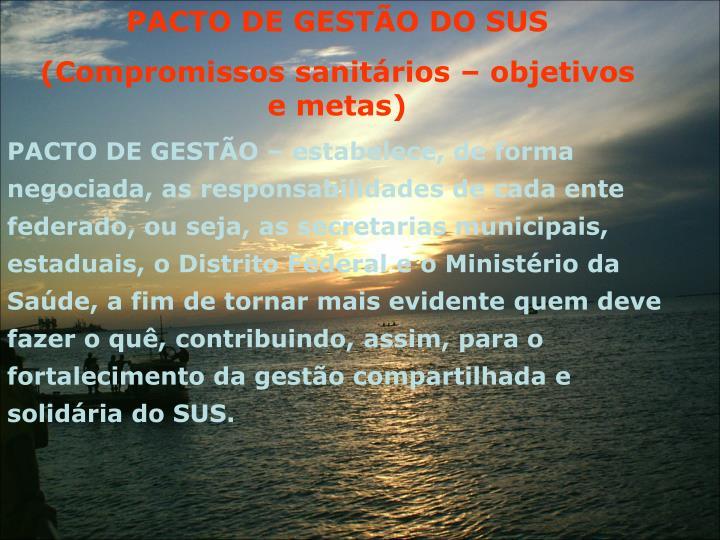 PACTO DE GESTO DO SUS