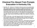 chemical fire aboard train prompts evacuation in kentucky city