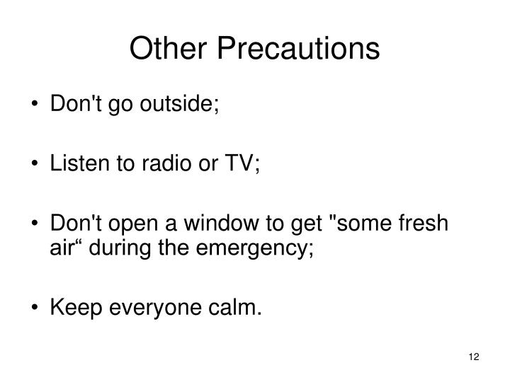 Other Precautions