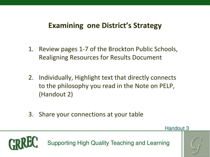 Examining  one District's Strategy