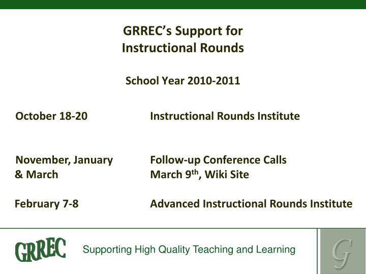 Grrec s support for instructional rounds school year 2010 2011