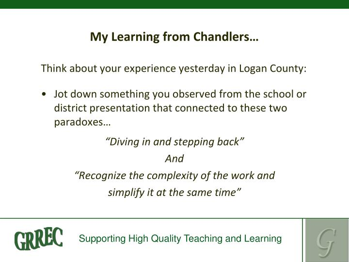 My Learning from Chandlers…