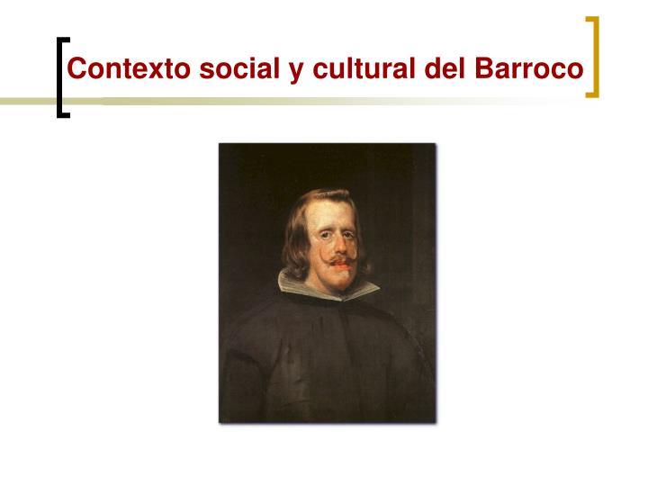 Contexto social y cultural del Barroco