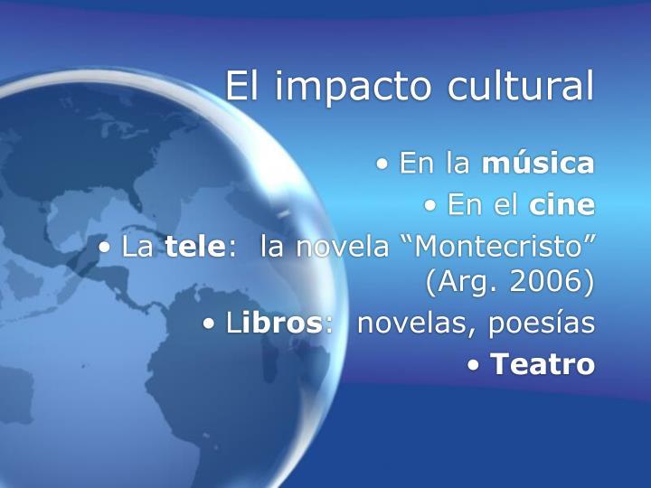 El impacto cultural