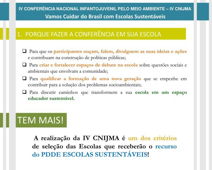 IV CONFERÊNCIA NACIONAL INFANTOJUVENIL PELO MEIO