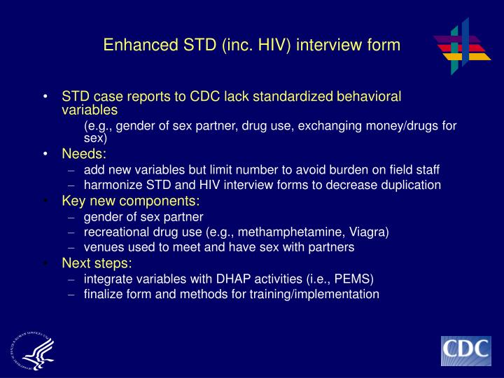 Enhanced STD (inc. HIV) interview form