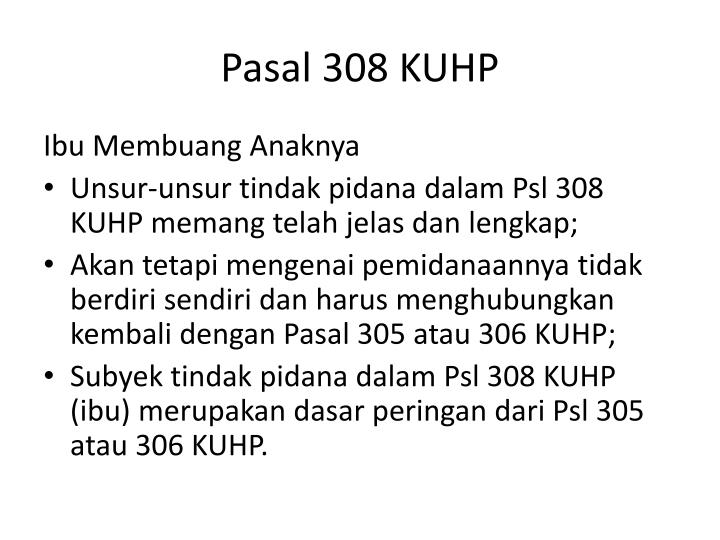 Pasal 308 KUHP