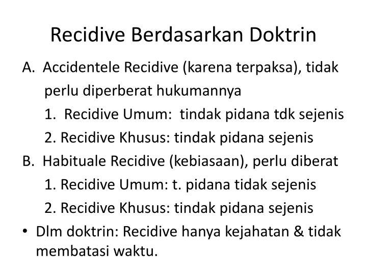 Recidive Berdasarkan Doktrin