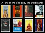 a few of the books by the dalai lama