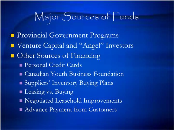 Major Sources of Funds