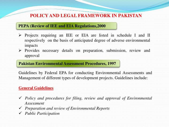 POLICY AND LEGAL FRAMEWORK IN PAKISTAN