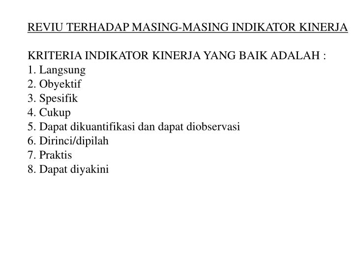 REVIU TERHADAP MASING-MASING INDIKATOR KINERJA