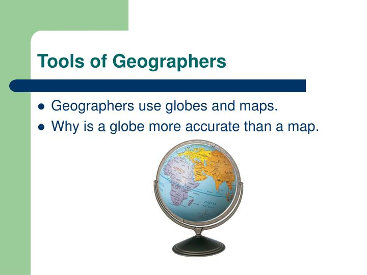 Tools of Geographers