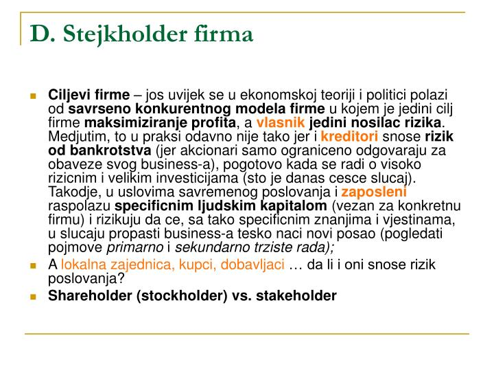 D. Stejkholder firma