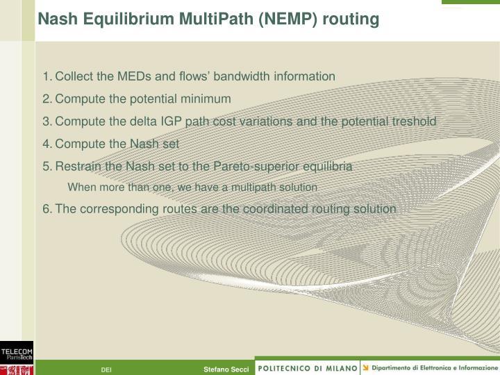 Nash Equilibrium MultiPath (NEMP) routing