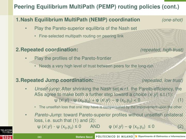 Peering Equilibrium MultiPath (PEMP) routing policies (cont.)