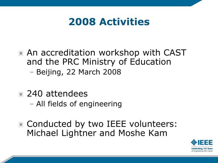 2008 Activities