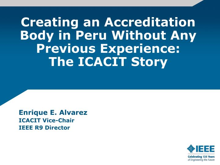 Creating an Accreditation Body in Peru Without Any Previous Experience: