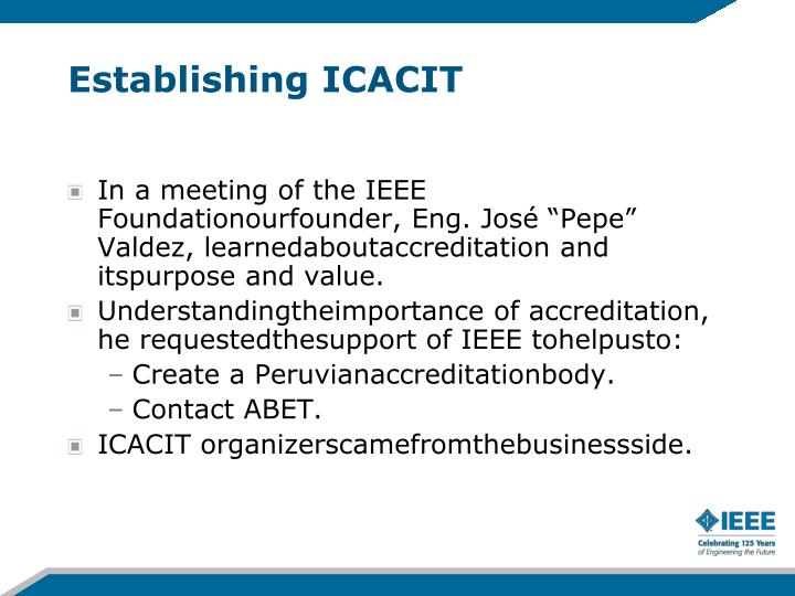 Establishing ICACIT