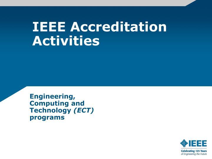 IEEE Accreditation Activities